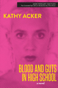 blood and guts in high school kathy acker