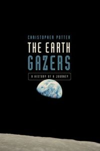 The Earth Gazers Christopher Potter