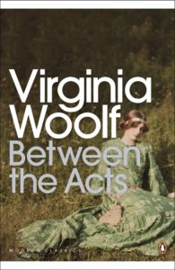 woolf between the acts