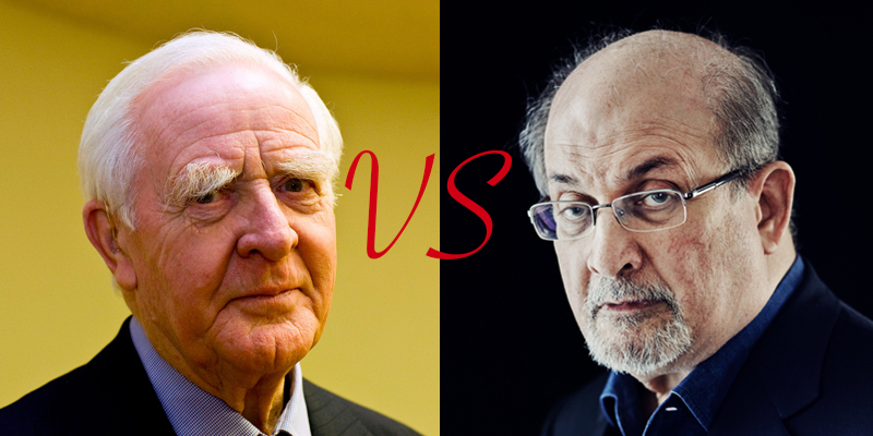 Le Carré vs. Rushdie