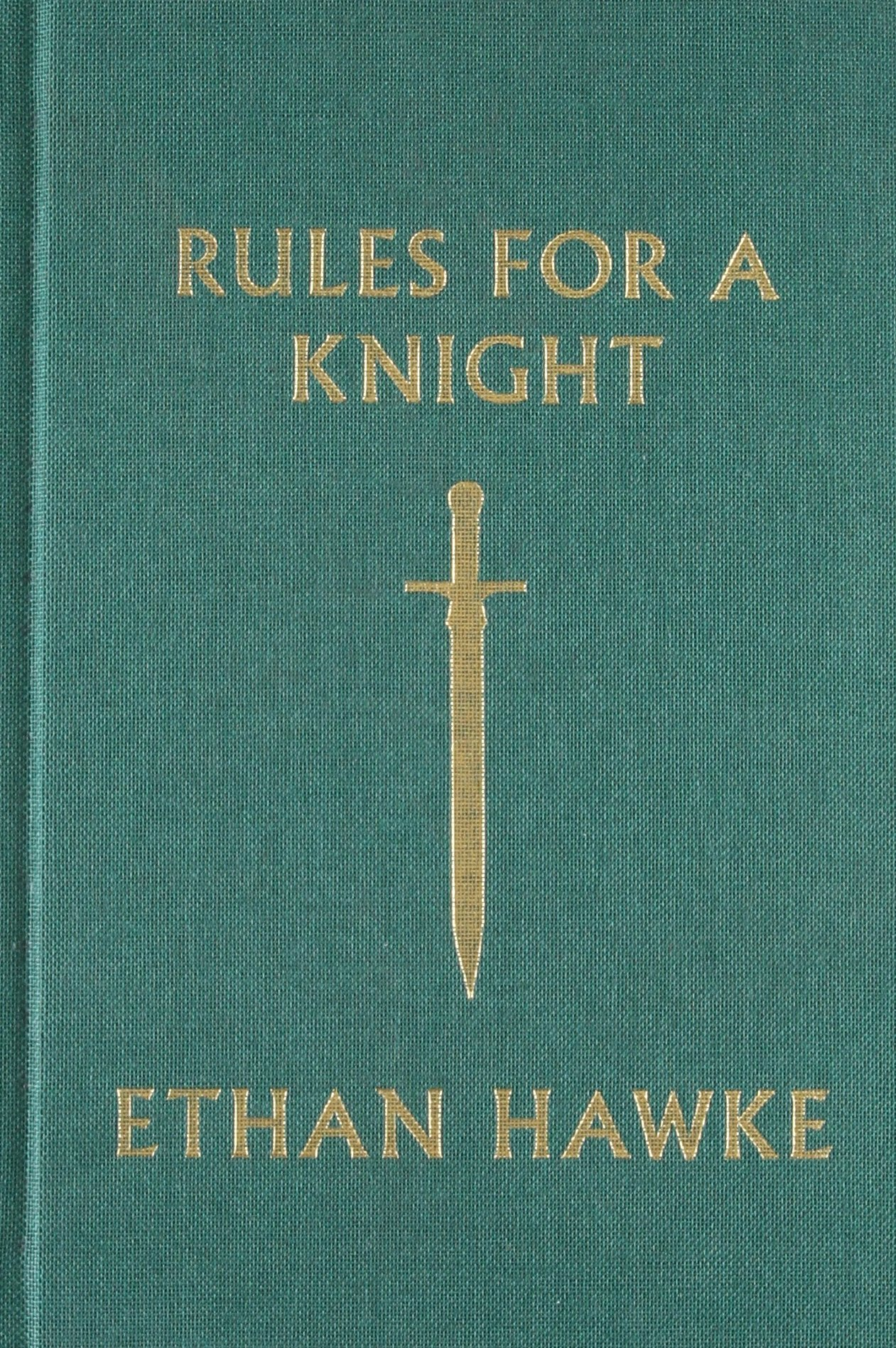 rules for a knight ethan hawke