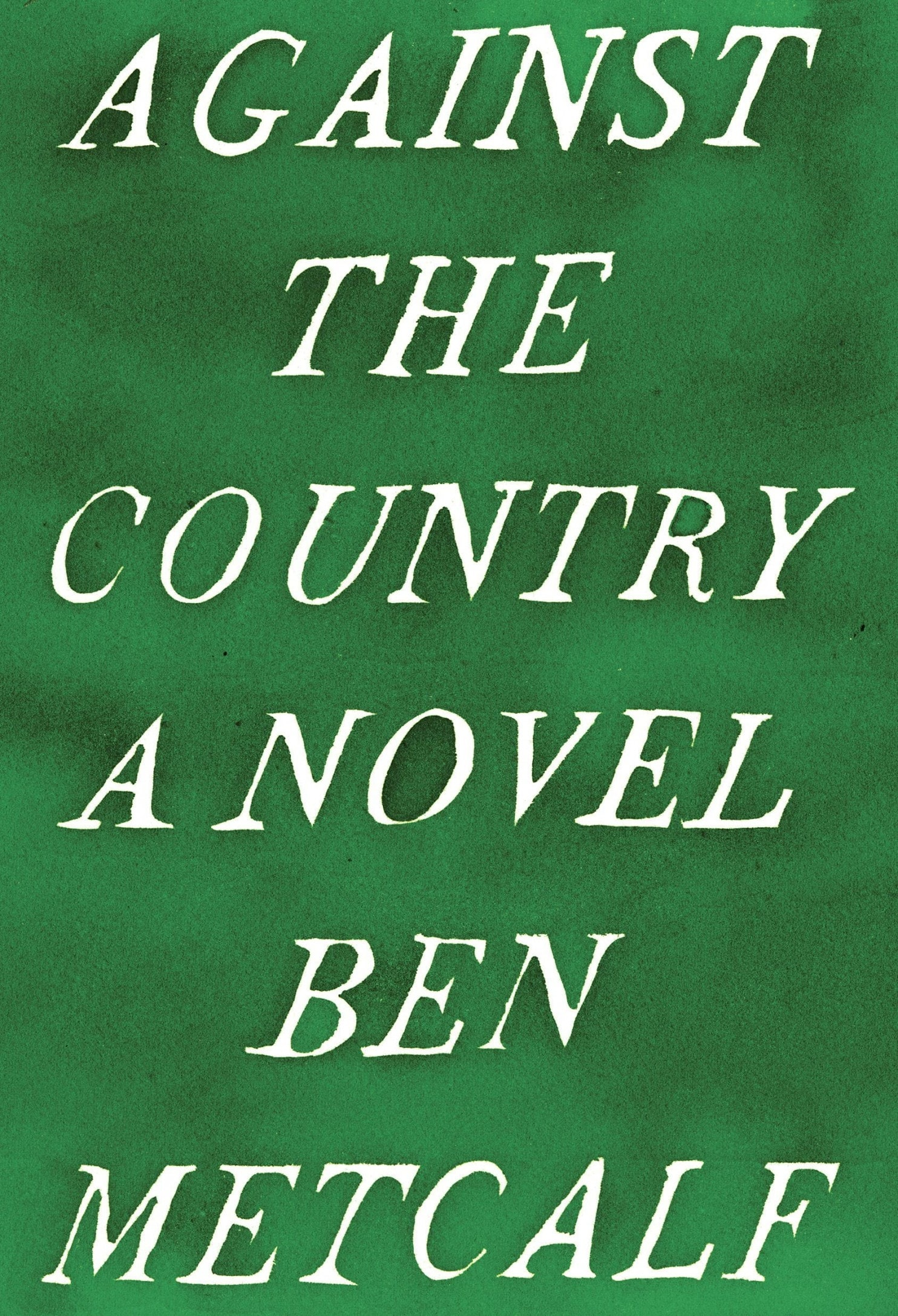 against the country ben metcalf
