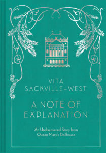 A Note of Explanation Vita Sackville-West
