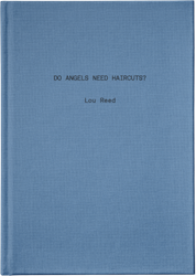 do angels need haircuts lou reed poetry
