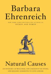 Barbara Ehrenreich, Natural Causes