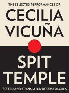 Cecilia Vicuna, Spit Temple