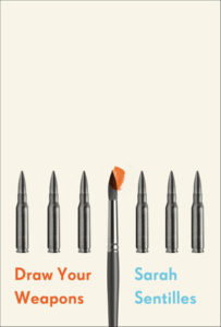 Sarah Sentilles Draw Your Weapons