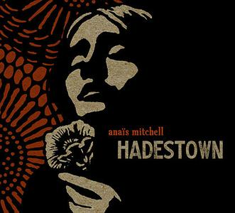 Anais Mitchell Hadestown
