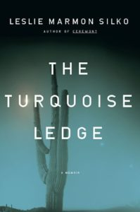 Leslie Marmon Silko, The Turquoise Ledge