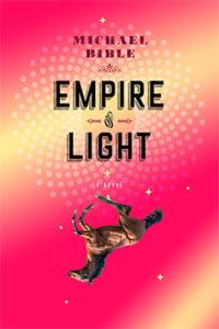 Michael Bible, Empire of Light