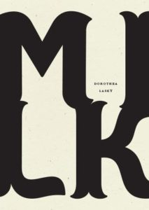 Dorothea Lasky Milk