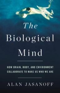 The Biological Mind Alan Jasanoff