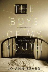 Jo Ann Beard The Boys of My Youth