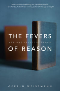 The Fevers of Reason Gerald Weissmann