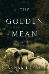 The Golden Mean Annabel Lyon