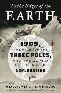 To the Edges of the Earth Edward J. Larson