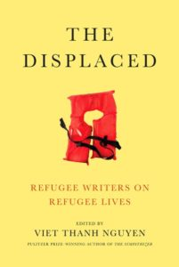Viet Thanh Nguyen, The Displaced