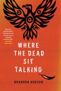 Where the Dead Sit Talking Brandon Hobson