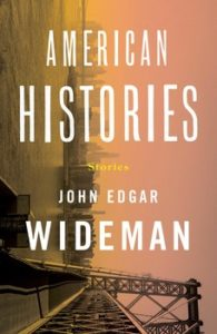 """American Histories"" by John Edgar Wideman"