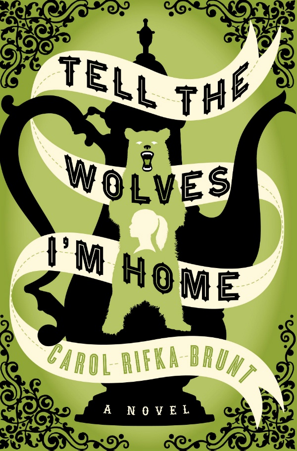 tell the wolves i'm home brunt