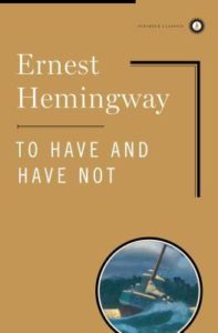 have and have not hemingway