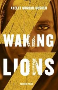 Ayelet Gundar-Goshen Waking Lions
