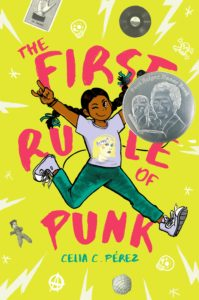 Celia C. Perez The First Rule of Punk