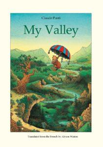 Claude Ponti My Valley