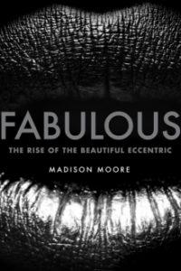 Fabulous Madison Moore