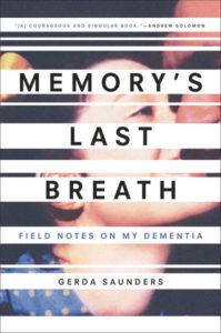 Gerda SaundersMemory's Last Breath
