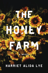 Harriet Alida Lye, The Honey Farm