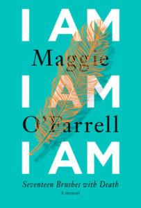 Maggie O'Farrell I Am I Am I Am