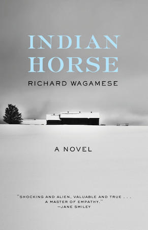 Indian Horse | Literary Hub