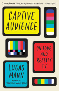 Lucas Mann, Captive Audience