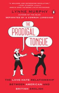 Lynne Murphy, The Prodigal Tongue