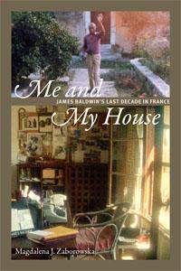Magdalena J. Zaborowska Me and My House