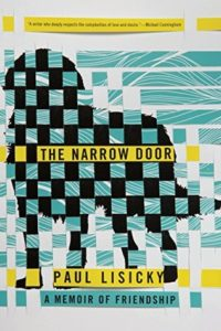 Paul Lisicky The Narrow Door