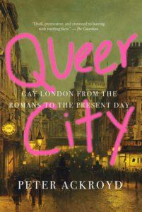 Queer City Peter Acroyd