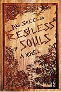 restless souls DAN SHEEHAN