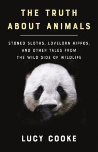 The Truth About Animals Lucy Cooke