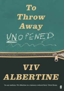 Viv Albertine, To Throw Away Unopened