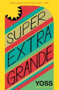 Yoss Super Extra Grande
