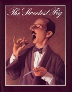 the sweetest fig van allsburg