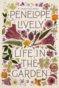 """Life in the Garden"" by Penelope Lively"