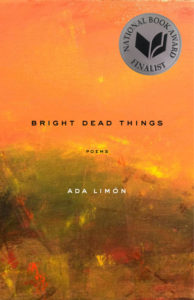 Ada Limón, Bright Dead Things