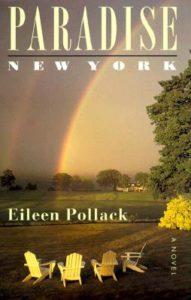 Eileen Pollack Paradise New York