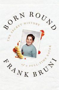 Frank Bruni Born Round