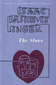 Isaac Bashevis Singer The Slave