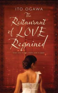 Ito Ogawa The Restaurant of Love Regained