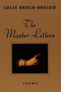 Lucie Brock-Broido, The Master Letters